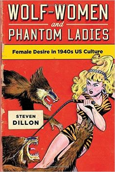 """""""This exciting book presents a truly capacious understanding of US culture and offers a spectacular array of analyses of how the decade's cultural discourse struggled to define female desire and how so much male literature and filmmaking sought to constrain it. Dillon's study will teach scholars of modern American literature and culture a great deal more about the 1940s than they already know or think they know. It is a brilliant addition to the field."""""""
