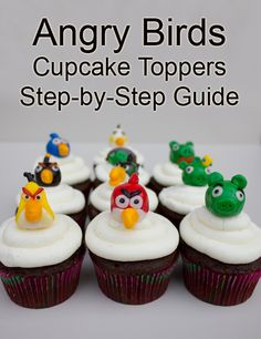 Angry Birds Cupcake Toppers - Step by Step Guide