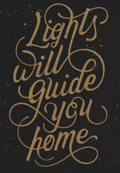 Lights will guide you