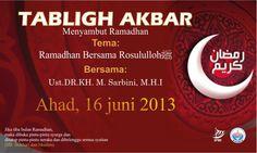 Hadirilah..!! Tabligh Akbar Menyambut Bulan Penuh Berkah Ramadhan.