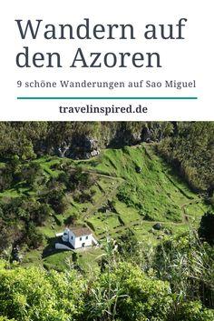 Wanderparadies Azoren: Wir stellen dir 9 wunderschöne Wanderungen auf Sao Miguel vor. #wandern #saomiguel #azoren