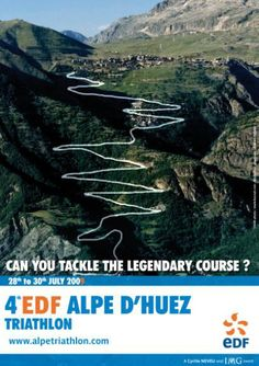 The Alpe D'Huez Triathlon...sheer torture...I MUST do this!