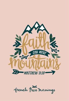 """FPM - Matthew 17:20 - """"Faith can move mountains"""" 
