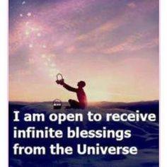 "#affirmation ""I am open to receive infinite #blessings from the #universe."" #affirmations #beopen #beblessed #foundonpinterest #LOA #LawOfAttraction #awaken #mindful #mindfulness #awareness #spiritual #spirituality #inspiration #inspirationalquotes #namaste #MoonCho #yingyangliving #yingandyangliving"