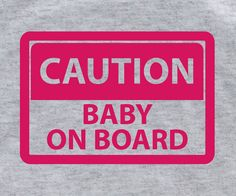 Baby loading baby on board my wife is pregnant I'm by lptshirt, $14.95