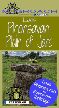 Backpacker Reise nach Phonsavan, die Ebene der Tonkrüge / Plain of Jars #travel #travelblog #traveller #southeastasia #laos #reise #blog #blogger #phonsavan #backpacker #backpacking