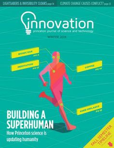 Innovation Magazine - Winter 2014 Princeton Journal of Science and Technoloy