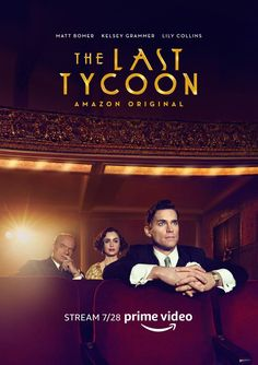 The Last Tycoon - July 28 on Prime Video