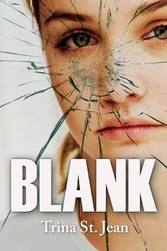 Blank, by Trina St. Jean (released Apr 1, 2015). When Jessica wakes up from a coma, she has no memories of her life before the accident. As she struggles to reconnect with her family and friends, she experiences confusion, sadness, fear and rage. Returning to school is a nightmare—especially when some think she is faking her amnesia. When a new friend presents an alternative to staying in her old life, Jessica must confront the reality of what it means to leave her past behind.