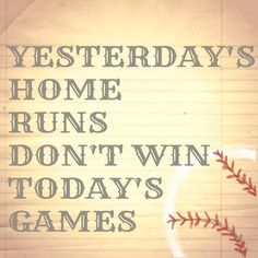 More wise words from the legend Babe Ruth