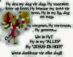 Afrikaanse Quotes, Good Morning Wishes, Morning Greeting, Christian Quotes, Quote Of The Day, Bible, Wisdom, Words, Motivation