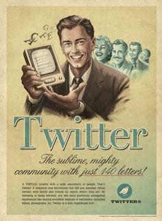 Anuncios Vintage de las redes sociales (Twitter)    http://www.trecebits.com/2012/02/24/anuncios-vintage-de-las-redes-sociales-fotogaleria/