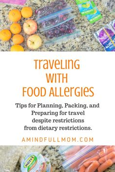 Traveling with Food Allergies: Tips and tricks and how to safely plan, prepare and pack for a trip despite dietary restrictions from food allergies or chronic disease.
