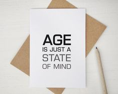Funny birthday card Age is just a state of mind by AvenirCards