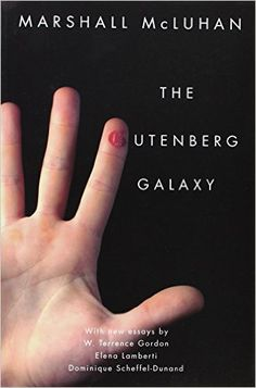 The Gutenberg Galaxy: Marshall McLuhan: 9781442612693: Amazon.com: Books