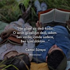 O senin güzelliğin dedi,. - I wonder. Poetry Quotes, Wisdom Quotes, Love Is Everything, More Than Words, Powerful Words, Love Words, Never Give Up, Life, Instagram