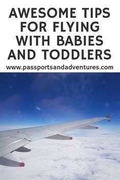Awesome Tips For Flying With Babies and Toddlers - Everything you need to know about flying with babies and toddlers. With tips for before you fly, arriving at the airport and on the plane, these tips for flying with kids have you covered! Toddler Travel, Travel With Kids, Family Travel, Baby Travel, Family Trips, Train Travel, Travel Guides, Travel Tips, Travel Hacks