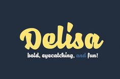 Delisa is bold, modern, and fun typeface #customfonts #handmadefonts #coolfonts #scriptfonts