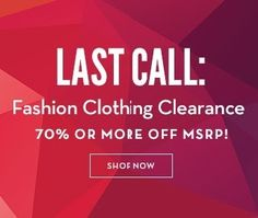 Fashion Clearance 70% + Off MSRP! Seriously Amazing Prices! Expires 8-11 #BellaSweetDeal #Ad