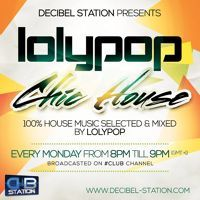 Lolypop - Chic House  Decibel Station 09 Radio Show (23 - 02 - 2015) by loly pop on SoundCloud