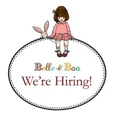 Fancy joining the Belle and Boo creative team? We're currently hiring!