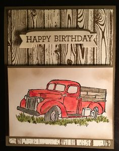 Masculine birthday card using the truck from the Livin Country stamp set in the 2016/2017 all occasion catalog. Truck water colored in real red classic ink