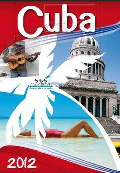 Nuestro catálogo de Cuba 2012. ¡Imprescindible en tu viaje a #Cuba!