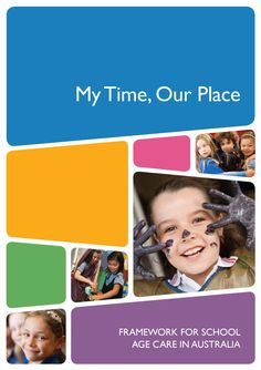 Educators' Guide to the Framework for School Age Care in Australia - My Time Our Place Lessons For Kids, Life Lessons, Multicultural Classroom, After School Care, Learning Stories, Aged Care, Educational Programs, Letter Recognition, Early Childhood Education