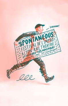 """Spontanéous: Festival de l'Impro"" in Lyon, France. Love the marker-y feel and how the lettering is incorporated into a charmingly-dashed-off illustration. Illustration Design Graphique, Art Graphique, Graphic Illustration, Digital Illustration, Typography Design, Logo Design, Lettering, Poster Art, Poster Prints"