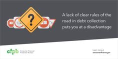A lack of clear rules of the road in debt collection puts you at a disadvantage http://go.usa.gov/xgqXx Wise words in recent tweet from consumerfinance.gov @CFPB