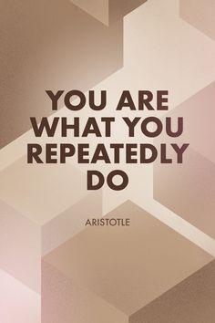 Unique motivation poster by Motivo (gomotivo.com) - You are what you repeatedly do.