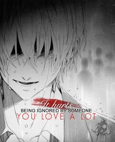 """""""I rather hear """"I don't like you"""" instead of being ignored. Sad Anime Quotes, Manga Quotes, Find Quotes, Sad Love Quotes, Meaningful Quotes, Inspirational Quotes, Secret Crush Quotes, Supportive Friends, Dark Quotes"""
