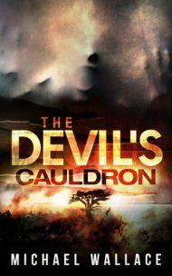 The Devil's Cauldron by Michael Wallace ebook deal