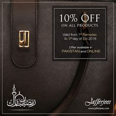 Jafferjees are offering a 10% discount in all stores across Pakistan and on their e-store from the 1st day of Ramadan to the 3rd day of Eid 2018 (inclusive).  https://jafferjees.blogspot.com/2018/05/blessings-are-on-way.html … #HandcraftedLeatherGoods #Jafferjees #LeatherBags #LeatherProducts #LeatherStore