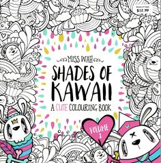 Shades Of Kawaii Volume A Cute Colouring Book Adult Coloring Paint Draw
