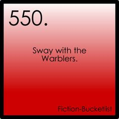 Glee Fiction Bucketlist Idea Fromtedneedsfriends