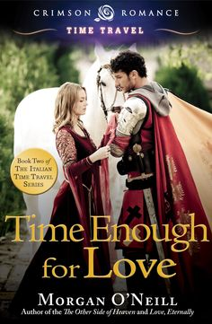 Morgan O'Neill's beautiful new cover - release day July 29, 2013! The saga of time traveler Gwendolyn Godwyn and tenth century nobleman, Alberto Uzzo, lord of Canossa, continues!