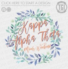 Kappa Alpha Theta | KAT | ΚΑΘ | Mom's Weekend | Mom's Weekend Shirt | TGI Greek | Greek Apparel | Custom Apparel | Sorority Tee Shirts | Sorority T-shirts | Custom T-Shirts