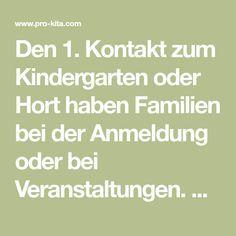 Den 1. Kontakt zum Kindergarten oder Hort haben Familien bei der Anmeldung oder bei Veranstaltungen. So bereiten Sie sich optimal auf das Gespräch vor.