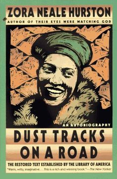 Zora Neale Hurston's Dust Tracks on the Road (1942) – Buried In Print