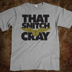 That Snitch Cray (Shirt) - Ladies & Gentlewoman - Skreened T-shirts, Organic Shirts, Hoodies, Kids Tees, Baby One-Pieces and Tote Bags Custom T-Shirts, Organic Shirts, Hoodies, Novelty Gifts, Kids Apparel, Baby One-Pieces | Skreened - Ethical Custom Apparel
