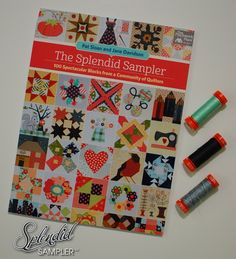 "The Splendid Sampler Cover reveal, our 6"" sampler quilt with patchwork, embroider, EPP, paper piecing and applique"