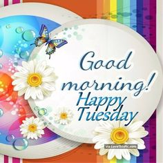 Have a blessed tuesday greetings my friends pinterest good morning happy tuesday spring quote good morning tuesday tuesday quotes good m4hsunfo