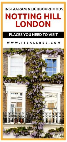 The prettiest places to visit in London - Notting Hill and Portobello Road - The best instagram places to visit in the city - #london #traveltips #uk #places #photography