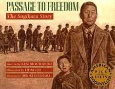 Passage to Freedom: The Sugihara Story (non-fcition) - In 1940, five-year-old Hiroki Sugihara, the eldest son of the Japanese consul to Lithuania, saw from the consulate window hundreds of Jewish refugees from Poland. They had come to Hiroki's father with a desperate reques: Could consul Sugihara write visas for them to escape the Nazi threat?