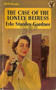 The case of the Lonely Heiress by Erle Stanley Gardner  Cover by Silk  #344