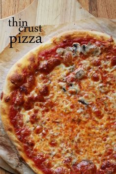 Thin Crust Pizza (I've made this, rolled out on parchment, then goes onto pizza stone, P.D.)