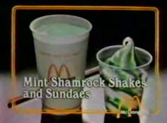 This is from a McDonalds commercial in the I had forgotten that McDonalds offered Shamrock Sundaes as well as the shakes. I talk about the tale of obtaining a Shamrock Shake here. Vintage Ads, Vintage Stuff, A Moment To Remember, Shamrock Shake, 70s Tv Shows, Funny Fashion, Retro Pop, 80s Kids, My Youth