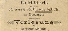 Eintrittskarte zur Vorlesung des Schriftstellers Karl Kraus im Lesesaale am 23.08.1893, H.I.N.-240663 Karl Kraus, Vienna, Personalized Items, Vintage, Writers, Objects, Reading, Vintage Comics