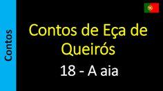 Áudio Livro - Sanderlei: Contos de Eça de Queirós - 18 - A aia